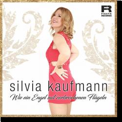 Cover: Silvia Kaufmann - Wie ein Engel mit zerbrochenen Flügeln