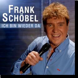 Cover: Frank Schöbel - Ich bin wieder da