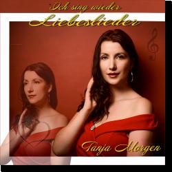 Cover: Tanja Morgen - Ich sing wieder Liebeslieder