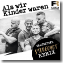 Cover:  Zartbitter - Als wir Kinder waren (Stereoact Remix)