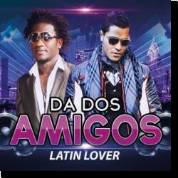 Cover: DA DosAmigos - Latin Lover