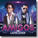 Cover:  DA DosAmigos - Latin Lover