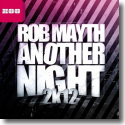 Cover:  Rob Mayth - Another Night 2k12