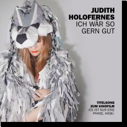 Cover: Judith Holofernes - Ich wär so gern gut
