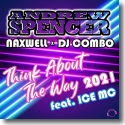 Cover:  Andrew Spencer, DJ Combo & NaXwell feat. Ice MC - Think About the Way 2021