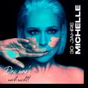 Cover: Michelle - Wer Liebe lebt (Version 2022)