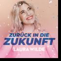 Cover:  Laura Wilde - Zurück in die Zukunft