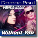 Cover:  Damon Paul feat. Patricia Banks - Without You