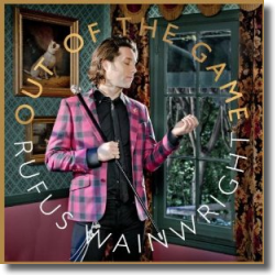 Cover: Rufus Wainwright - Out Of The Game
