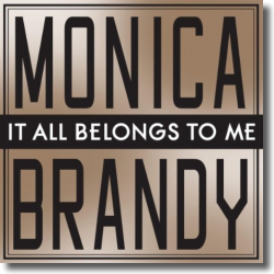 Cover: Monica & Brandy - It All Belongs To Me