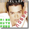Cover:  Daniel Lopes - Ai Se Eu Te Pego
