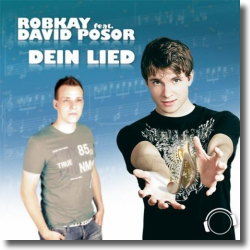 Cover: RobKay feat. David Posor - Dein Lied