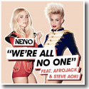 Cover:  Nervo feat. Afrojack and Steve Aoki - We're All No One
