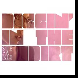 Cover: Stefanie Heinzmann - Diggin' In The Dirt