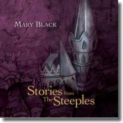 Cover: Mary Black - Stories From The Steeples