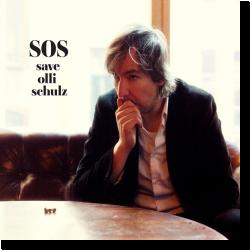 Cover: Olli Schulz - S.O.S. - Save Olli Schulz