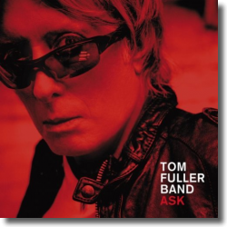Cover: Tom Fuller Band - Ask