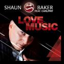 Cover: Shaun Baker feat. Carlprit - Love Music