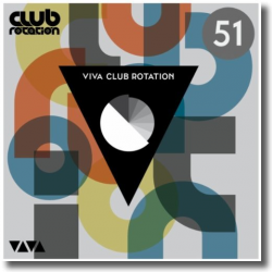 Cover: VIVA Club Rotation 51 - Various Artists