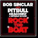 Cover: Bob Sinclar feat. Pitbull, Dragonfly & Fatman Scoop - Rock The Boat
