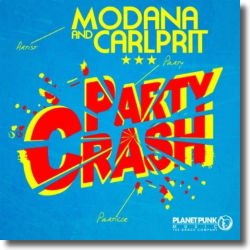 Cover: Modana & Carlprit - Party Crash
