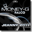 Cover:  Money-G feat. Falco - Jeanny 2011