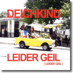 Cover: Deichkind - Leider geil (Leider geil)