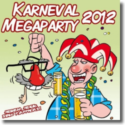 Cover: Karneval Megaparty 2012 - Various Artists