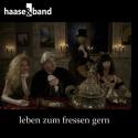 Cover:  haase & band - Leben zum Fressen gern