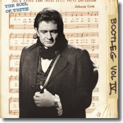 Cover: Johnny Cash - Bootleg Vol. IV: The Soul of Truth