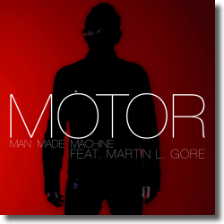 Cover: Motor feat. Martin L. Gore - Man Made Machine