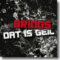 Cover:  Brings - Dat is geil