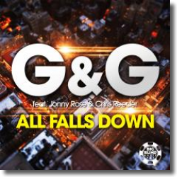 Cover: G&G feat. Jonny Rose & Chris Reeder - All Falls Down