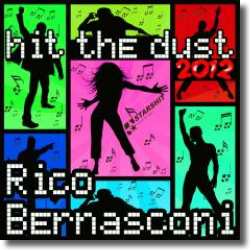 Cover: Rico Bernasconi - Hit The Dust '12