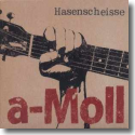 Cover:  Hasenscheisse - a-Moll