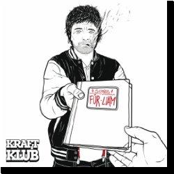 Cover: Kraftklub - Songs f�r Liam