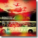 Cover: Roxette - Travelling