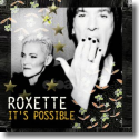Cover: Roxette - It's Possible