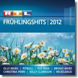 Cover: RTL Frühlingshits 2012 - Various Artists