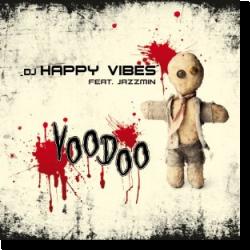Cover: DJ Happy Vibes feat. Jazzmin - Voodoo