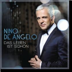 Cover: Nino De Angelo - Das Leben ist schön
