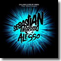 Cover: Sebastian Ingrosso & Alesso feat. Ryan Tedder - Calling (Lose My Mind)