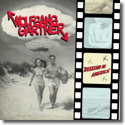 Cover: Wolfgang Gartner - Weekend In America
