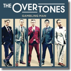 Cover: The Overtones - Gambling Man