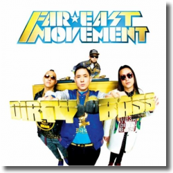 Cover: Far East Movement - Dirty Bass
