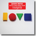 Cover: Jason Mraz - Love Is A Four Letter Word