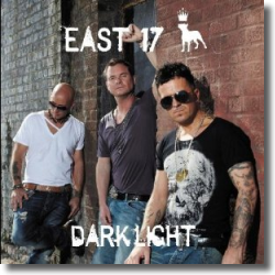Cover: East 17 - Dark Light