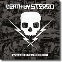 Cover: Death By Stereo - Black Sheep of the American Dream