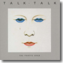 Cover:  Talk Talk - The Party's Over (Original Recording Remastered)
