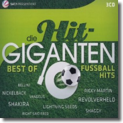 Cover: Die Hit Giganten - Best of Fußballhits - Various Artists